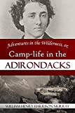 Adventures in the Wilderness, or, Camp-life in the Adirondacks (1869)
