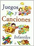 Juegos y Canciones Infantiles (Libros de Entretenimiento)