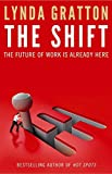 The Shift by Linda Gratton