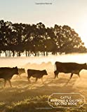 Cattle Breeding & Calving Record Book: Calving Record Book, Cattle Journal Tracker, Animal Farm Management Record Keeper, Livestock Breeding, Keep ... Gifts for Ranch Owners, Men (Calving Logbook)