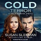 Cold Terror: Cold Harbor, Book 1 - Susan Sleeman