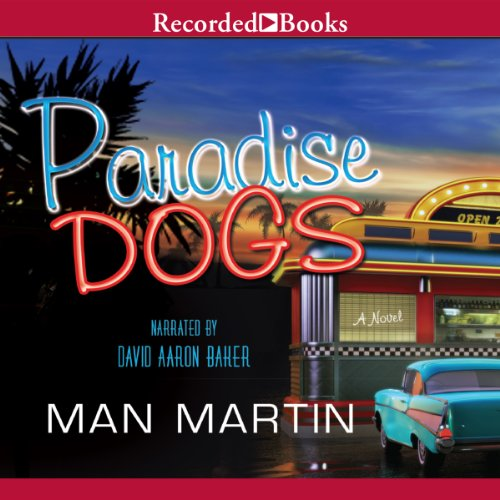 Paradise Dogs audiobook cover art