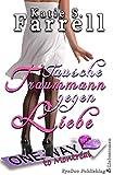 Tausche Traummann gegen Liebe: Spannender Liebesroman in Kanada