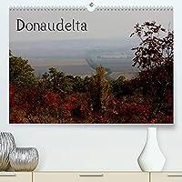 DonaudeltaCH-Version (Premium, hochwertiger DIN A2 Wandkalender 2022, Kunstdruck in Hochglanz): Vom Schwarzen Meer bis zur Dobrotscha (Monatskalender, 14 Seiten )