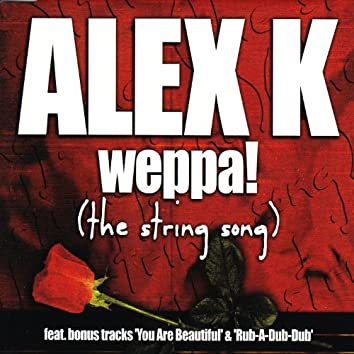 Weepa! (The String Song)