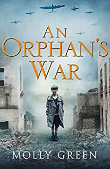 An Orphan's War: One of the best historical fiction books you will read this year by [Molly Green]