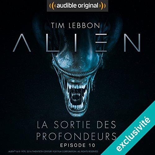 Couverture de Alien : La sortie des profondeurs 10