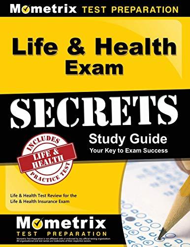 Life & Health Exam Secrets Study Guide: Life & Health Test Review for the Life & Health Insurance Ex