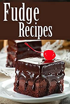 Fudge Recipes by [Jackie Swansen]
