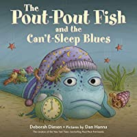 The Pout-Pout Fish and the Can't-Sleep Blues (Pout-Pout Fish Board Books)