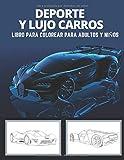 Deporte y lujo carros: libro para colorear para adultos y niños