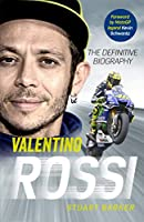 Valentino Rossi: The Definitive Biography (English Edition)