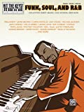 Hit the Keys!: Funk, Soul and R&B: Collected Sheet Music: Old-School and New