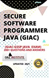 SECURE SOFTWARE PROGRAMMER JAVA(GIAC) GIAC-GSSP JAVA EXAM) 200+ QUESTIONS AND ANSWERS