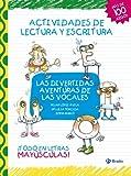 Las divertidas aventuras de las vocales: Actividades de lectura y escritura (Castellano -...