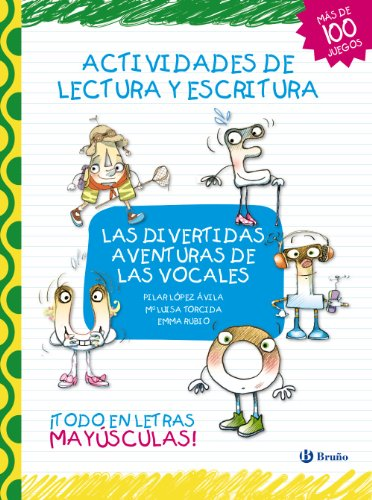 Las divertidas aventuras de las vocales: Actividades de lectura y escritura (Castellano - A Partir De 3 Años - Libros Didácticos - Las Divertidas Aventuras De Las Letras Y Los Números)