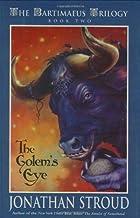 The Golem's Eye (The Bartimaeus Trilogy, Book 2)