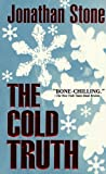 The Cold Truth (Julian Palmer Thrillers Book 1)
