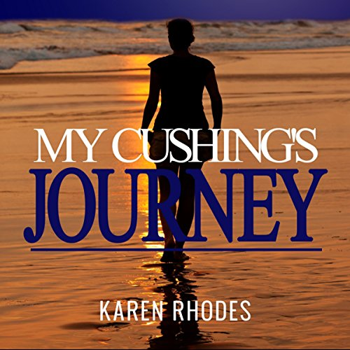 My Cushing's Journey audiobook cover art