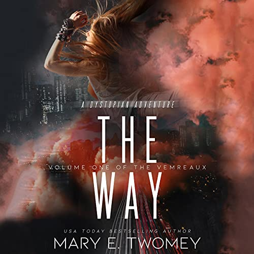The Way Audiobook By Mary E. Twomey cover art