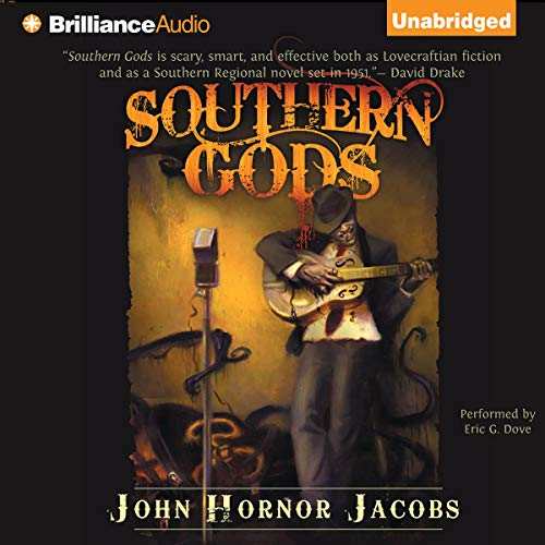Southern Gods Audiobook By John Hornor Jacobs cover art