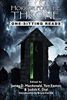 Horror for the Throne: One-Sitting Reads