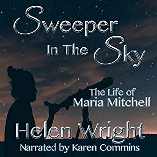 Sweeper in the Sky: The Life of Maria Mitchell cover art