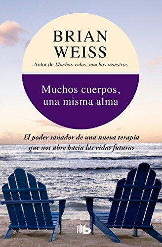 Muchos cuerpos, una misma alma / Same Soul, Many Bodies (Spanish Edition)