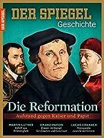 Die Reformation: SPIEGEL GESCHICHTE