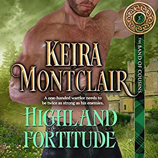 Highland Fortitude     The Band of Cousins, Book 5              By:                                                                                                                                 Keira Montclair                               Narrated by:                                                                                                                                 Paul Woodson                      Length: 6 hrs and 26 mins     2 ratings     Overall 5.0