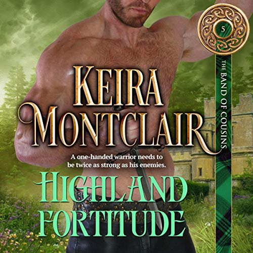 Highland Fortitude: The Band of Cousins, Book 5