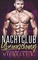 Nachtclub Ueberraschung: Ein Urlaubsromanzen (Nachtclub-Suenden)