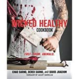 The Wicked Healthy Cookbook: Free. From. Animals. (English Edition)