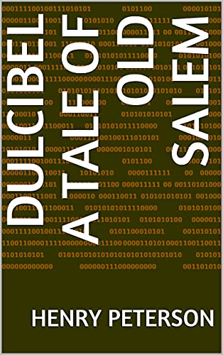 Dulcibel A Tale of Old Salem (English Edition)