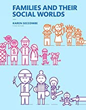 Families and Their Social Worlds -- Books a la Carte (3rd Edition)