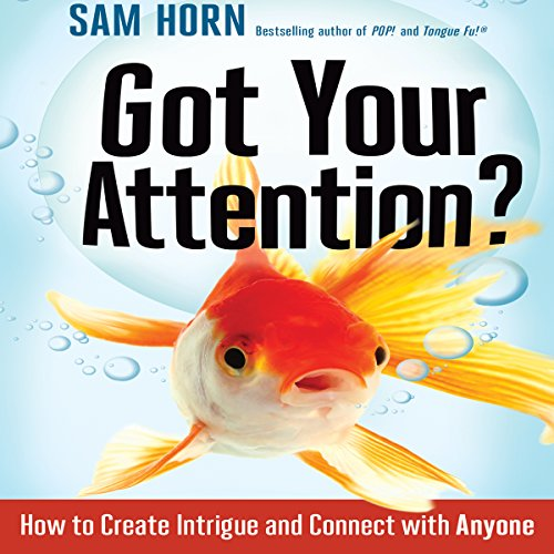 Got Your Attention? audiobook cover art