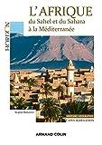 L'Afrique - Du Sahel et du Sahara à la Méditerranée : Capes/Agrégation. Histoire-Géographie (Horizon) - Format Kindle - 9782200620691 - 16,99 €