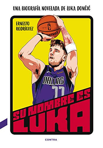 Su nombre es Luka: Una biografía novelada de Luka Dončić