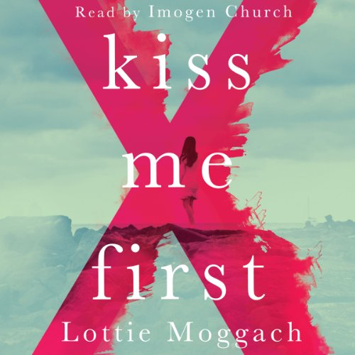Kiss Me First audiobook cover art