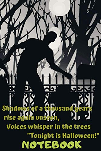 Shadows of a thousand years Notebook: Notebook Paper in a line 120 pages. For Halloween lovers and those who like a little bit scared Funny and original gift