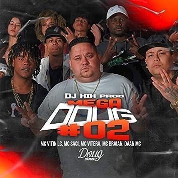 Mega Doug #02