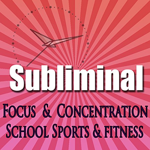 Dynamic Focus & Concentration Subliminal audiobook cover art