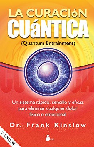 Download LA CURACIÓN CUÁNTICA (Spanish Edition) B00T7Q8578