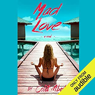 Mad Love     A Novel              By:                                                                                                                                 Colet Abedi                               Narrated by:                                                                                                                                 Jessica Almasy                      Length: 8 hrs and 31 mins     3 ratings     Overall 4.0