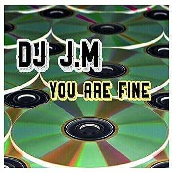 You Are Fine