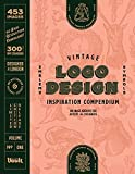 Vintage Logo Design Inspiration Compendium: An Image Archive for Artists and Designers (English Edition)