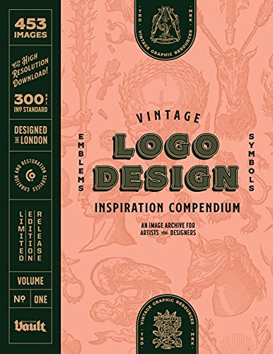 Vintage Logo Design Inspiration Compendium: An Image Archive for Artists and Designers...