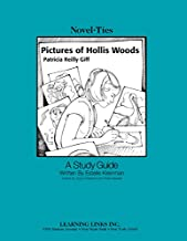 Pictures of Hollis Woods: Novel-Ties Study Guide