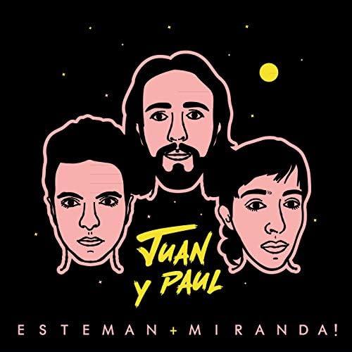 Esteman & Miranda!