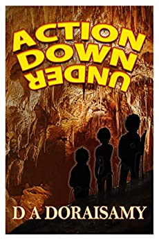 Action Down Under: Action Series Book 4 by [D A Doraisamy]